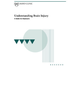 Mayo Clinic's Understanding Brain Injury - A Guide for